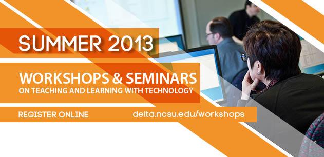 Summer 2013 Workshops Amp Seminars Registration Now Open
