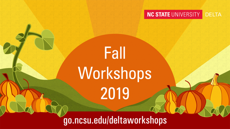 graphic of an orange sun with pumpkins that reads Fall Workshops 2019. go.ncsu.edu/deltaworkshops